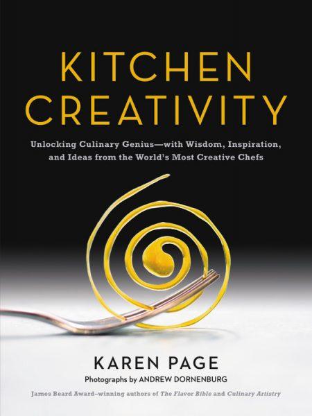 Kitchen Creativity - Karen Page and Andrew Dornenburg